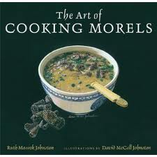 cookbook review: the art of cooking morels